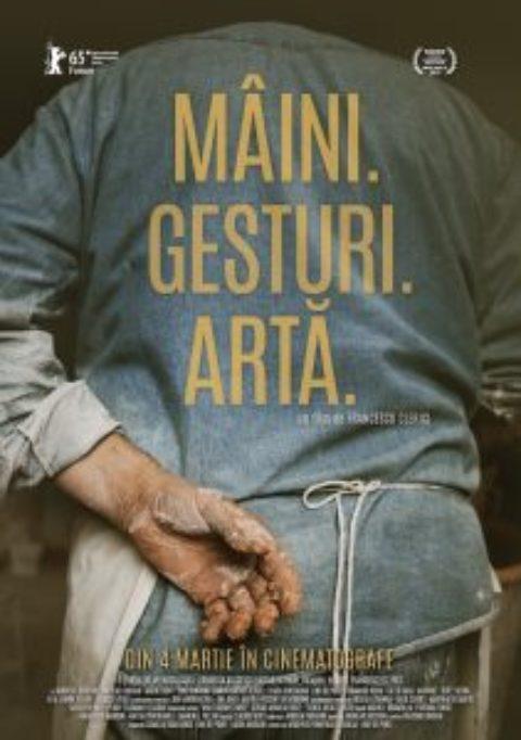 DOCUMENTAR – MÂINI.GESTURI. ARTĂ – Din 4 martie în cinematografe